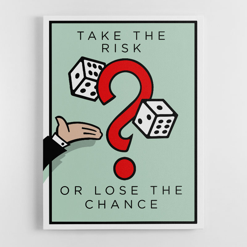 Take The Risk Canvas Wall Art Print