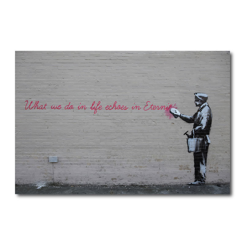 Banksy What we do in life Canvas Wall Art Print