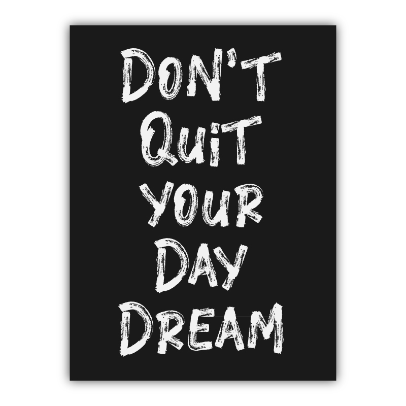 Don't Quit Your Dreams Typography Canvas Wall Art Print