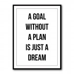 A Goal Without A Plan Typography Framed Print