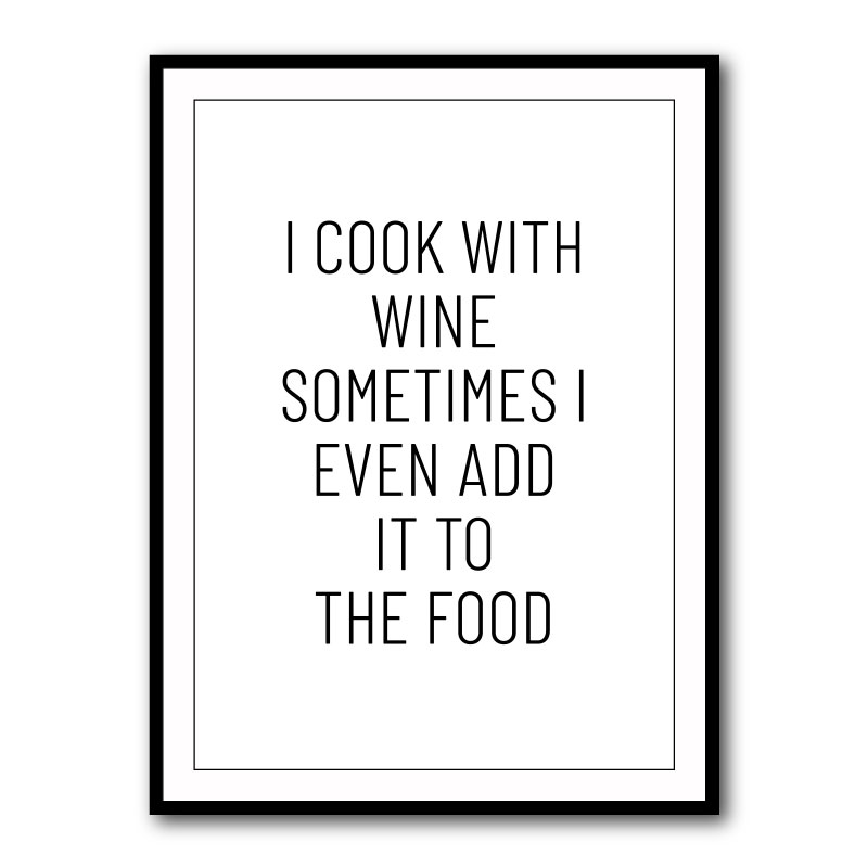 I Cook With Wine Typography Framed Print