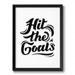 Hit the Goals Typography Framed Print