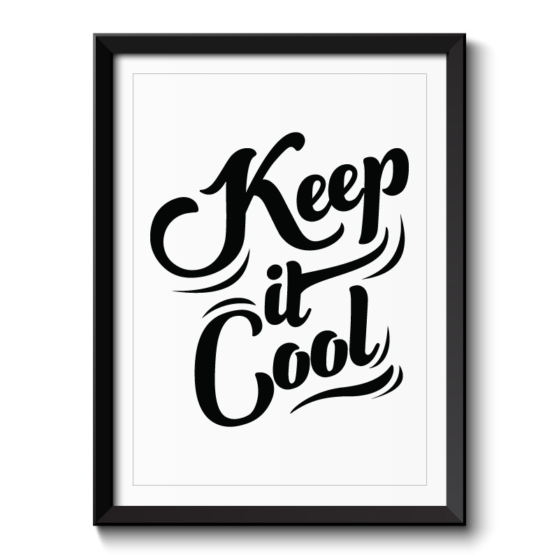 Keep it Cool Typography Framed Print