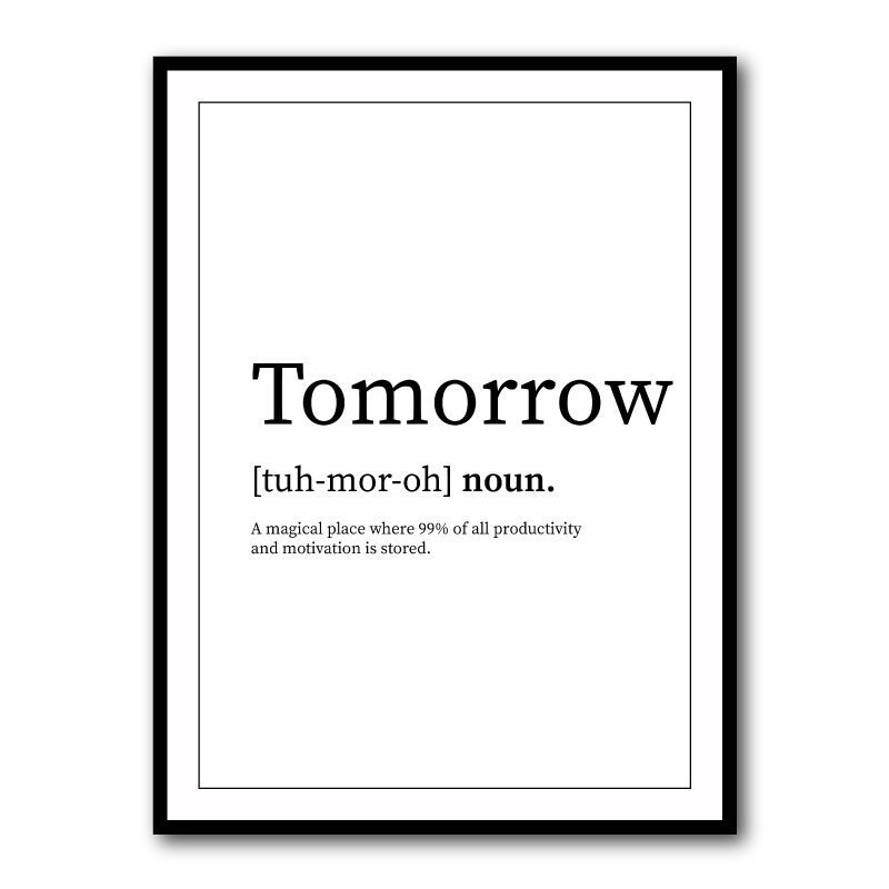 Tomorrow Typography Framed Print